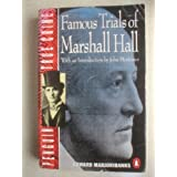 Famous Trials of Marshall Hall (Penguin True Crime) by Edward Marjoribanks and John Mortimer