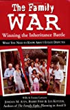 The Family War: Winning the Inheritance Battle
