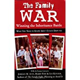 The Family War: Winning the Inheritance Battleby Jordan M. Atin