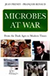 Microbes at war - From the Dark Ages...