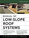 Manual of Low-Slope Roof Systems - 007145828X