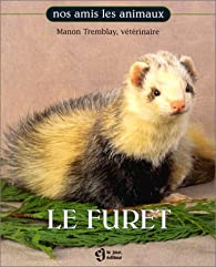 Le Furet par Manon Tremblay