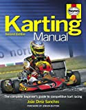img - for The Karting Manual: The Complete Beginner's Guide to Competitive Kart Racing - 2nd Edition (Haynes Owners' Workshop Manuals) book / textbook / text book
