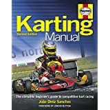 The Karting Manual: The Complete Beginner's Guide to Competitive Kart Racing (Haynes Owners' Workshop Manuals)by Jenson Button