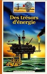 Des  trésors d'énergie