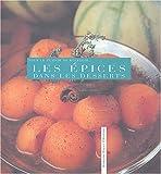 echange, troc Collectif - Pour le plaisir de recevoir : Les épices dans les desserts