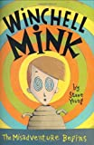 Winchell Mink: The Misadventure Begins