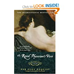 The Royal Physician's Visit: A Novel by Per Olov Enquist and Tiina Nunnally