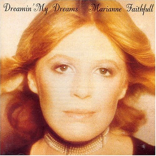 Marianne Faithfull - Dreaming My Dreams - Zortam Music