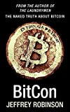 BitCon: The Naked Truth About Bitcoin