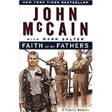 Faith of My Fathers : A Family Memoir ~ John McCain