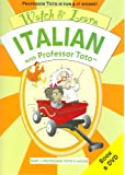 Watch & Learn Italian With Professor Toto: Part 2: Professor Toto's House (Italian Edition)