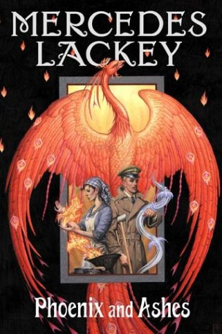 Phoenix and Ashes (Elemental Masters, Book 3), Mercedes Lackey