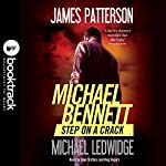 Step on a Crack | James Patterson,Michael Ledwidge