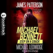 Step on a Crack: Booktrack Edition | James Patterson, Michael Ledwidge