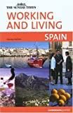 img - for Working and Living: Spain (Working & Living - Cadogan) book / textbook / text book