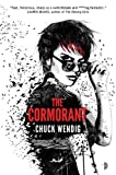 The Cormorant (0857663380) by Wendig, Chuck