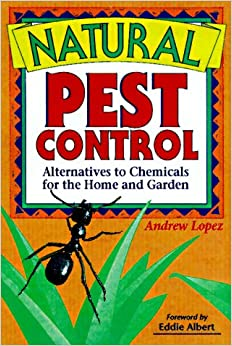 pest control alternatives to chemicals for the home and garden