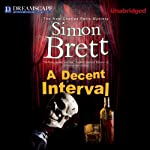 A Decent Interval: Charles Paris, Book 18 (       UNABRIDGED) by Simon Brett Narrated by Michael Page