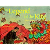 The Legend of the Kite: A Story of China - a Make Friends Around the World Storybook (Multi-National)