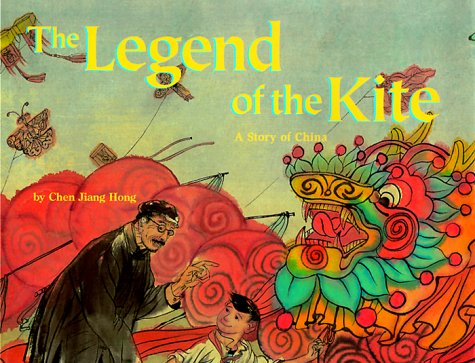 The Legend of the Kite: A Story of China (Make Friends Around the World)