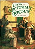 Life in Victorian Britain (The Pitkin Guide)
