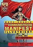 img - for Das Kommunistische Manifest (Illustriert): Kapitel Vier: Die Kommunisten (German Edition) book / textbook / text book