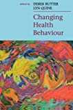 img - for Changing Health Behaviour: Intervention and Research with Social Cognition Models by Rutter, Jill (2002) Paperback book / textbook / text book