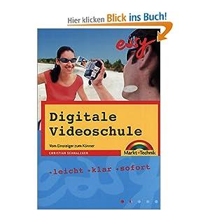 eBook Cover für  Digitale Videoschule easy Vom Einsteiger zum K ouml nner Leicht klar sofort
