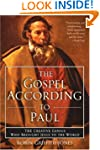 The Gospel According to Paul: The Cre...