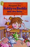 Addy the Baddy and the Baby (Colour Young Puffin) (0141300647) by Joy, Margaret