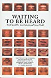 Waiting to Be Heard (1932416196) by The Students of San Francisco's Thurgood Marshall Academic High School