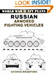 Russian Armored Fighting Vehicles: Wo...
