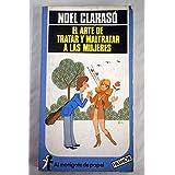 El arte de tratar y maltratar a las mujeres (Al monigote de papel) (Spanish Edition)