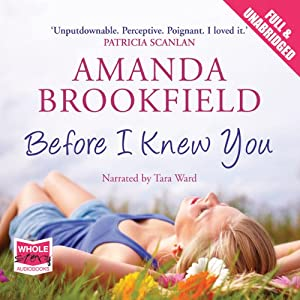 Before I Knew You | [Amanda Brookfield]