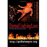 Eternal Undying Love ~ Brett Keane