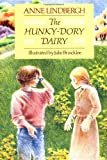 The Hunky-Dory Dairy (0152374493) by Anne Lindbergh