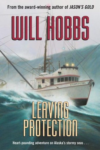 Leaving Protection by Will Hobbs
