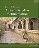 A Guide to MLA Documentation (0618646949) by Joseph F. Trimmer