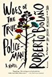 img - for Woes of the True Policeman book / textbook / text book