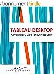 Tableau Desktop: A Practical Guide fo...