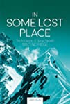 In Some Lost Place: The First Ascent...