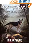 The Undead Day Eleven (Book Eleven of...