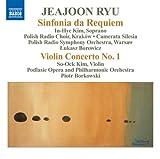 echange, troc  - Jeajoon Ryu : Sinfonia da Requiem ; Concerto pour violon nº 1