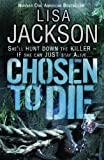 Chosen to Die: Montana series, book 2 (Montana Mysteries)