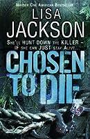 Chosen to Die: Montana series, book 2 (Montana Mysteries)