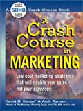 img - for A Crash Course In Marketing by David H. Bangs (2000-03-01) book / textbook / text book