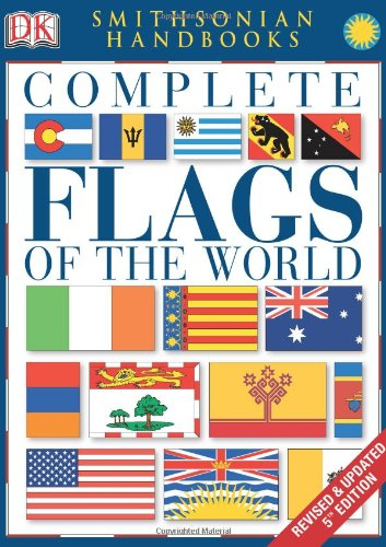 Complete Flags of the World (Smithsonian Handbooks) (World Encyclopedia Of Flags compare prices)
