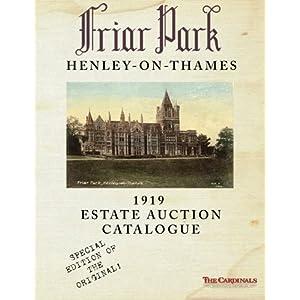 Friar Park: 1919 Estate Auction Catalogue: Special Black & White Edition