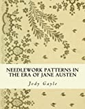 Read Needlework Patterns in the Era of Jane Austen: Ackermann's Repository of Arts on-line